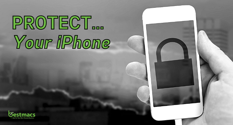 Protect your iPhone